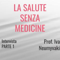 La Salute senza Medicine - Intervista al Prof. Ivan Neumyvakin PARTE 1